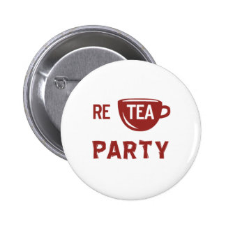 Re botón de la fiesta del té pin redondo de 2 pulgadas