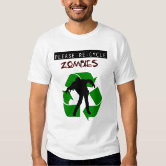 Re-Cycle Zombies Shirt