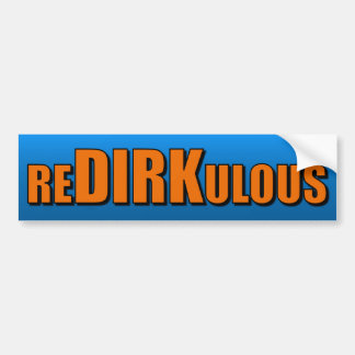 re DIRK ulous Etiqueta De Parachoque