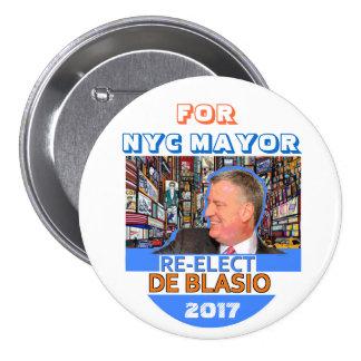 Re-elect Bill de Blasio Mayor in 2017 3 Inch Round Button