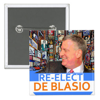 Re-Elect de Blasio in 2017 Button