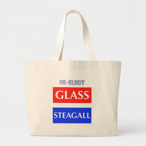 RE-ELECT Glass Steagall Canvas Bag