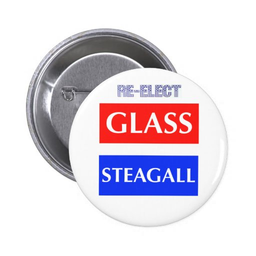 RE-ELECT Glass Steagall Pinback Buttons