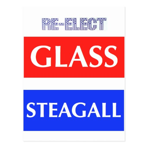 RE-ELECT Glass Steagall Postcards