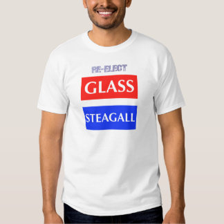 RE-ELECT Glass Steagall Shirt
