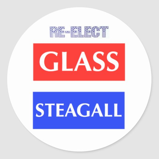 RE-ELECT Glass Steagall Stickers