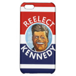 Re-Elect Kennedy iPhone 5C Cover