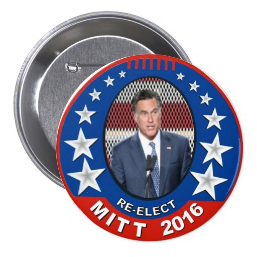 Re-Elect Mitt Romney 2016 Pinback Buttons