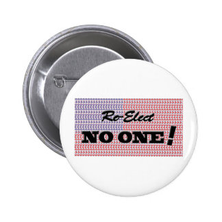 """Re-Elect NO ONE!"" Buttons"
