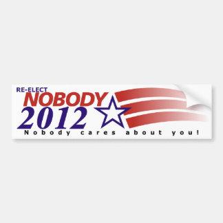 Re-Elect Nobody 2012 Car Bumper Sticker
