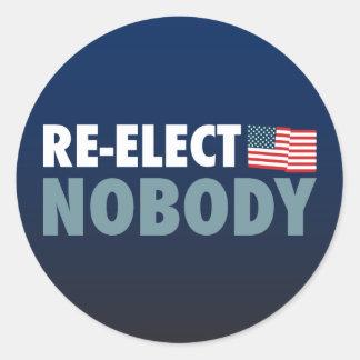 Re-Elect Nobody Classic Round Sticker