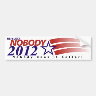 Re-Elect Nobody in 2012 Car Bumper Sticker
