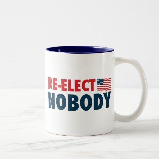 Re-Elect Nobody Mug