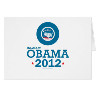 Re-elect Obama 2012 Greeting Card