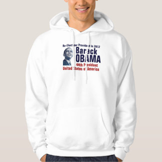 Re-Elect Obama 2012 Hoodie