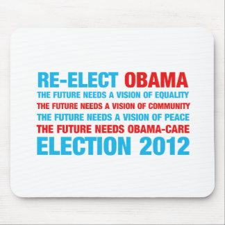 Re-Elect Obama 2012 Mouse Pad
