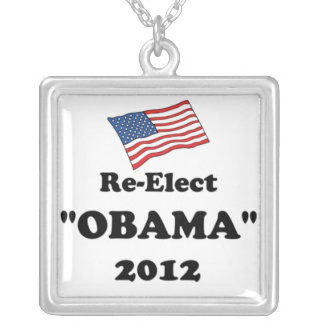 Re-Elect Obama 2012 Necklace