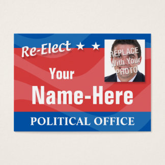 RE-ELECT - Political Campaign Business Card