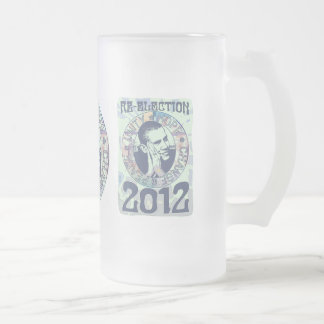 Re-Elect President Obama Election 2012 Gear Frosted Glass Beer Mug