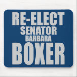 Re-Elect Senator Barbara Boxer Mousepad