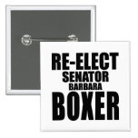 Re-Elect Senator Barbara Boxer Pin