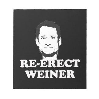 RE-ERECT WEINER png Memo Notepads