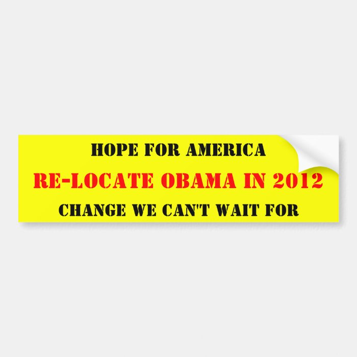 RE-LOCATE OBAMA 2012 BUMPER STICKER