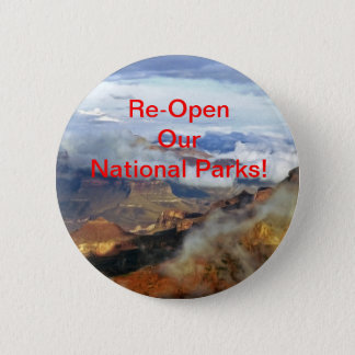 Re-Open Our National Parks Button, Pin