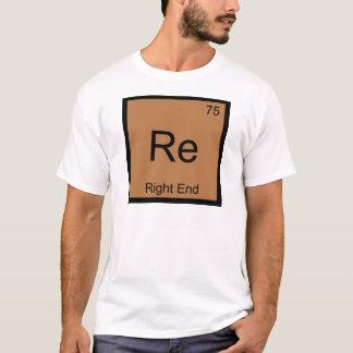 Re - Right End Chemistry Element Symbol Football T-Shirt