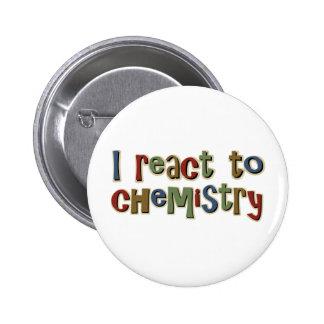 Reacciono a la química divertida pin redondo 5 cm