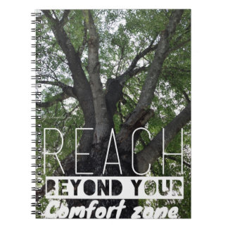 Reach Beyond Your Comfort Zone Notebook