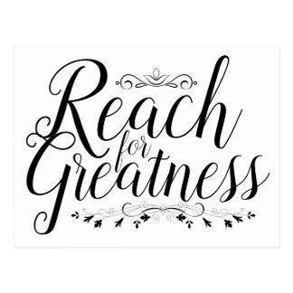 Reach for Greatness Calligraphy Postcard