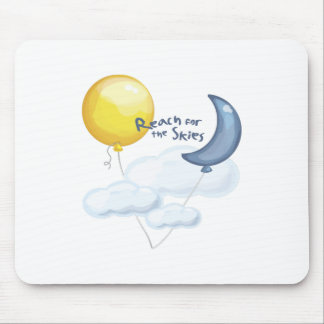 Reach For Skies Mouse Pad