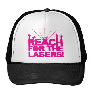 Reach For The Lasers Cap