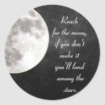 Reach for the moon..... stickers