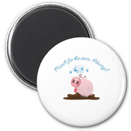 Reach for the stars cute pig / piggy magnet