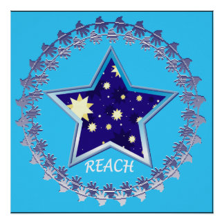 """Reach for the Stars"" Motivational Poster"