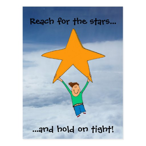 Reach for the stars... post card