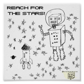 Reach for the stars space bot poster