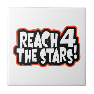 REACH FOR THE STARS TILE
