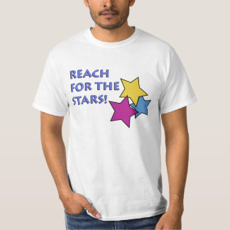 Reach for the Stars Value T- Shirt