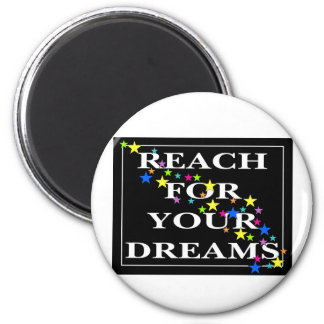 Reach for Your Dreams 2 Inch Round Magnet