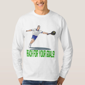 Reach For Your Goals T-Shirt