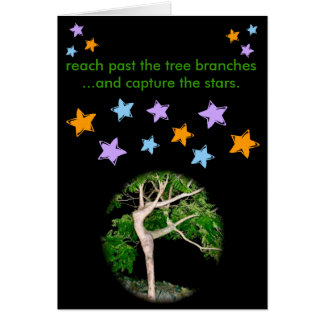 Reach Past the Tree Branches... Card