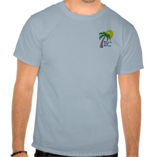 Reach the Beach Collection Shirt