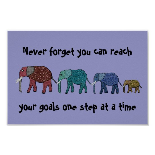 Reach Your Goals Elephants Motivational Poster