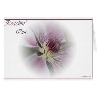 """Reachin"""" Out... Greeting Cards"""