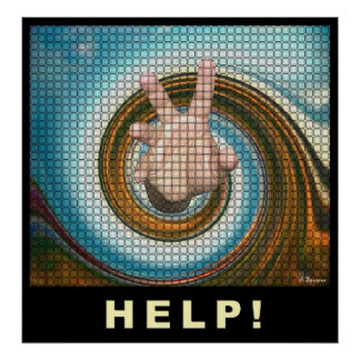 Reaching for help.  poster