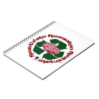 Reactivate Reawaken Reanimate Notebook