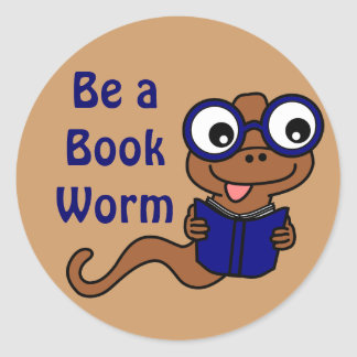 Read a Book Month: Be a Book Worm Classic Round Sticker